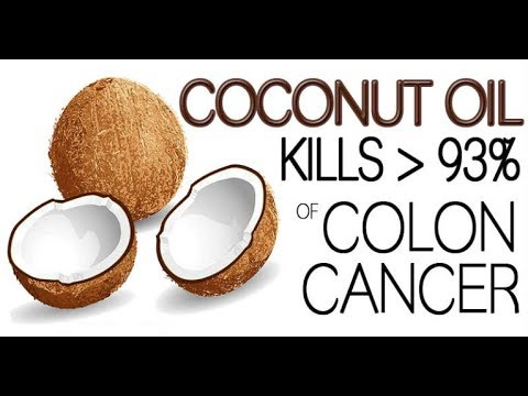 EVEN THE DOCTORS ARE SHOCKED Coconut Oil Kills 93% of Colon Cancer Cells in Only 2 Days