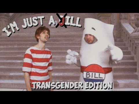 I'm Just a Bill (Transgender Schoolhouse Rock Parody!)