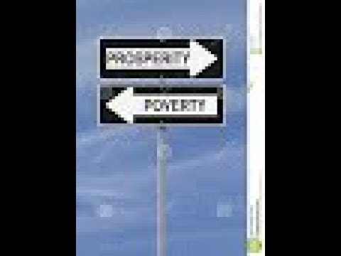 It's Your Choice: Prosperity Or Poverty