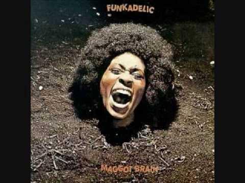 MAGGOT BRAIN - FUNKADELIC (1971)