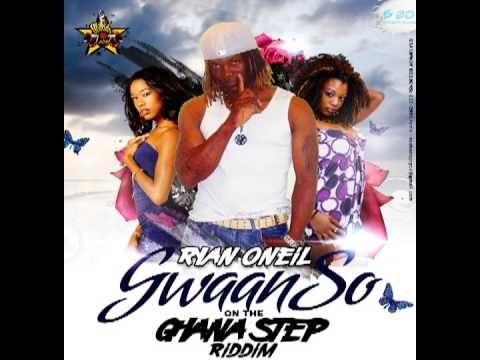 Ryan Oneil Gwaan Su On The Ghana Step Riddim