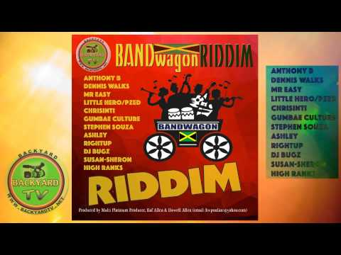 The Bandwagon Riddim Medley - Reggae
