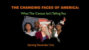 Changing Faces of America Trailer