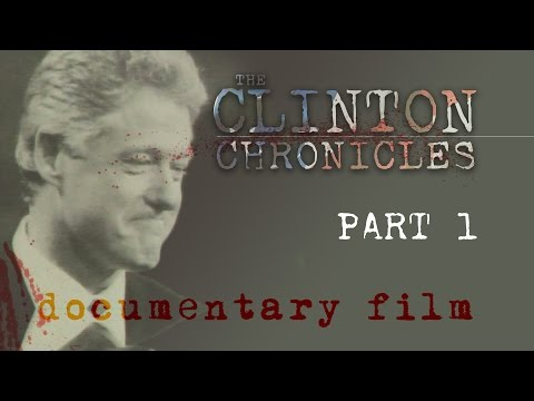 The New Clinton Chronicles [1 of 3] *OFFICIAL*