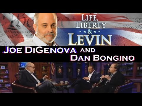 "Life Liberty & Levin | Joe Digenova & Dan Bongino | From ""The Brazen Plot"" to ""The Grand Usurpation"""