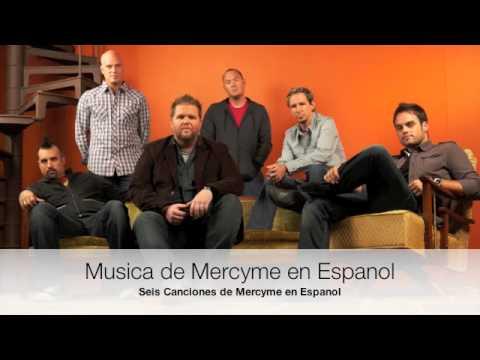 Musica de Mercyme en Espanol - Mercyme in Spanish