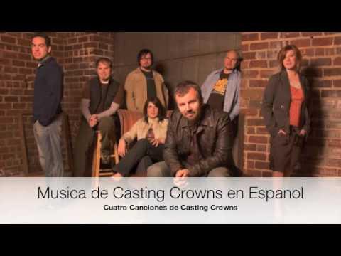Musica de Casting Crowns en Espanol