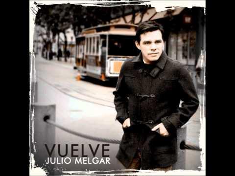 Julio Melgar & Danilo Montero - ¿A Quien Iré?