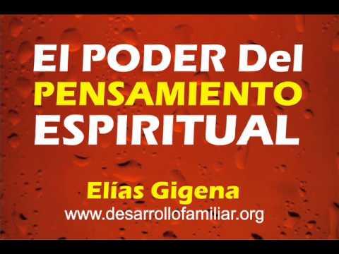 MOTIVACION - El Poder del Pensamiento Positivo Elias Gigena - Predica Cristiana