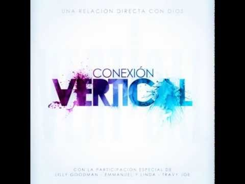 Terminaras lo que Empesastes - Conexion Vertical Feat Emanuel y Linda Rojo