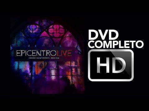 Epicentro LIVE, Feat. Jesús Adrián Romero - [DVD Completo]