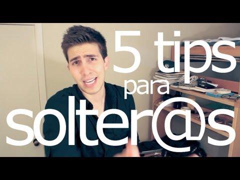 5 TIPS PARA SOLTER@S QUE BUSCAN NOVI@
