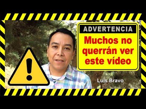 Muchos no querrán ver este vídeo - Luis Bravo