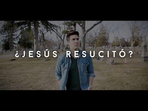 ¿Jesús Resucitó? | Carlos Erazo | Proyecto GTG