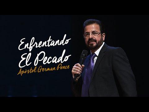 Apóstol German Ponce | Enfrentando El Pecado