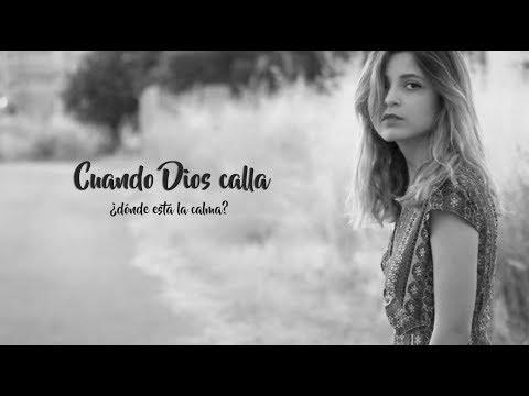 Cuando Dios calla   When God is silent (English subtitles)