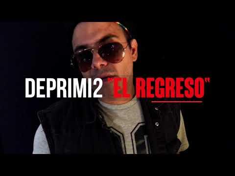 """EL DEPRIMI2 """"EL REGRESO"""" #1"""