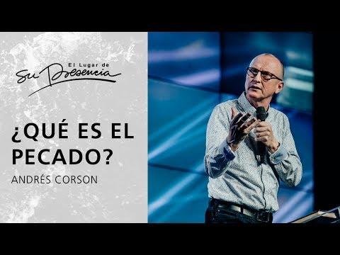 ¿Qué es el pecado? - Andrés Corson