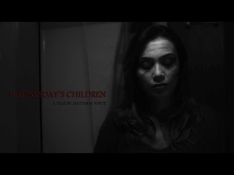 WEDNESDAY'S CHILDREN - Zombie Short Film