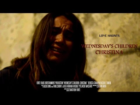 Wednesday's Children:Christina - Zombie Short Film