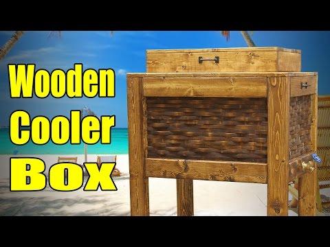 Make a Wooden Cooler Box