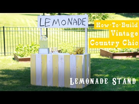 How to Build a Vintage Country Chic Lemonade Stand | Woodworking