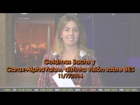Video Analisis: Goldmas Sachs y Carax-AlphaValue, distinta visión sobre BES