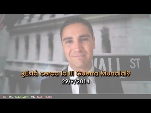 Video Analisis: ¿Está cerca la III Guerra Mundial? 29-07-14