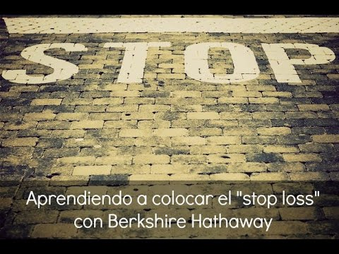 "Video Analisis: Colocar el ""stop loss"" con Berkshire Hathaway por OB 17-09-15"