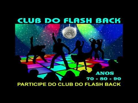 CLUB DO FLASH BACK 2 TUNEL DO TEMPO - DJ XTREMME D