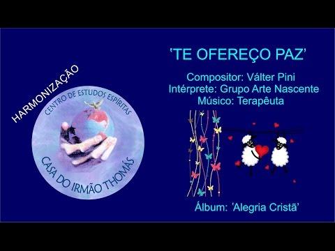 Grupo Arte Nascente - Te ofereço paz