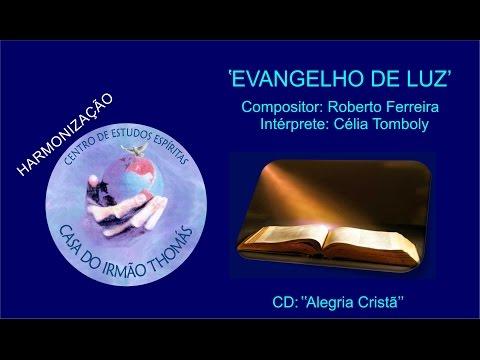Célia Tomboly - Evangelho de Luz