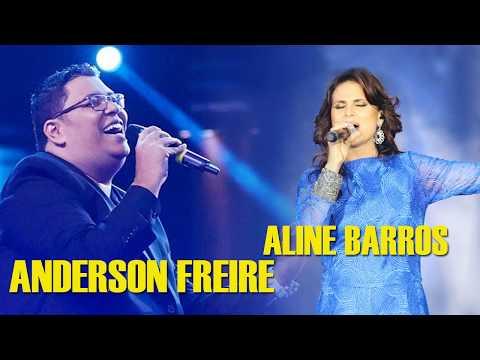 Aline Barros & Anderson Freire - Melhores Músicas Gospel