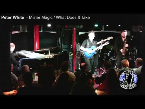 Peter White - Mister Magic / What Does It Take