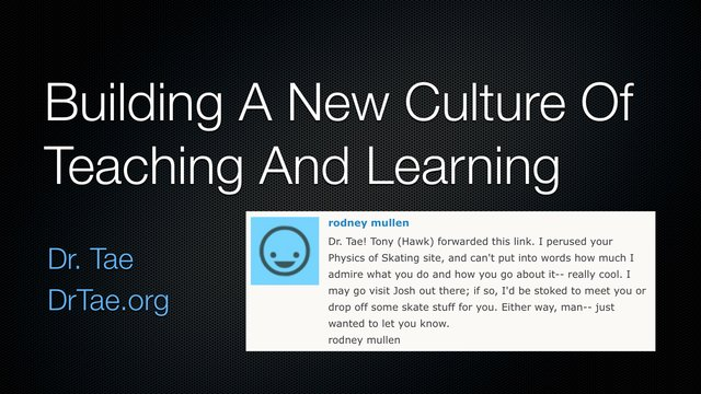 Building a Culture of Teaching and Learning