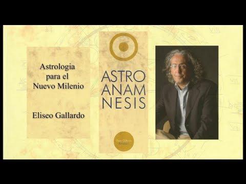ASTROANAMNESIS - Astrología para el Nuevo Milenio, Eliseo Gallardo
