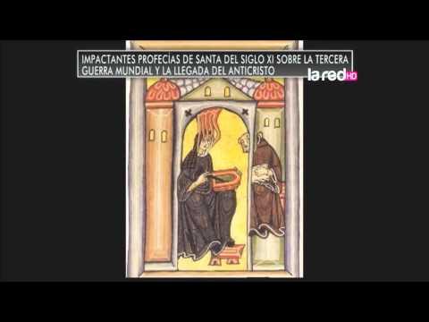 Salfate - Profecías de la santa Hildegard, sobre la tercera guerra mundial