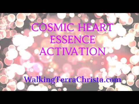 COSMIC HEART ACTIVATION