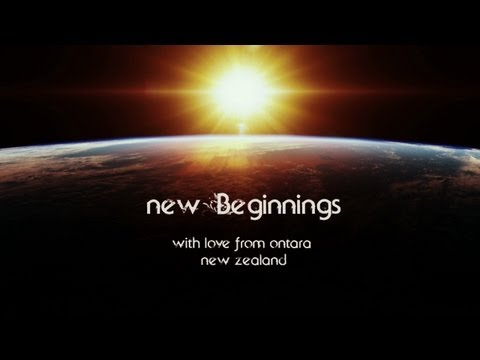 New Beginnings  ~ with love from Ontara, New Zealand