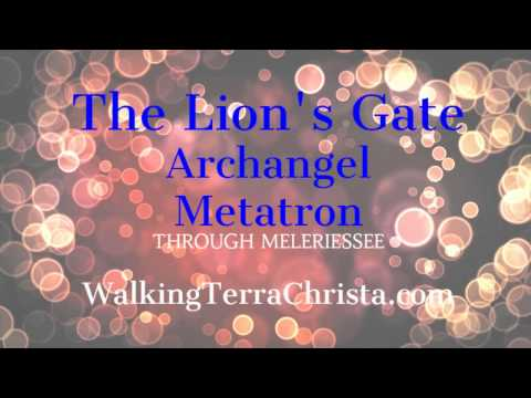 Lion's Gate 2013 Message - AA Metatron