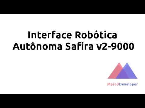Interface Robótica Autônoma Safira v2-9000