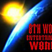 8th World Entertainment W8rld