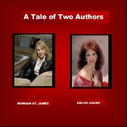 A TALE OF TWO AUTHORS