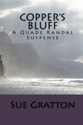 Copper's Bluff: A Quade Randal Suspense