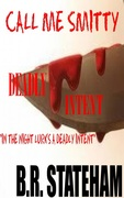 Deadly Intent (Call Me Smitty)