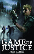Game of Justice Cover - Sci Fic Crime Thriller