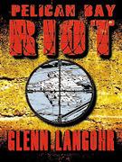Pelican Bay Riot (Prison Killers 1-4)