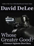 Whose Greater Good?
