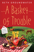 Basket of Trouble