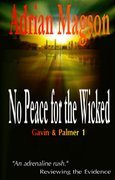 No Peace for the Wicked - Gavin & Palmer 1